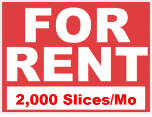 For Rent in Slices
